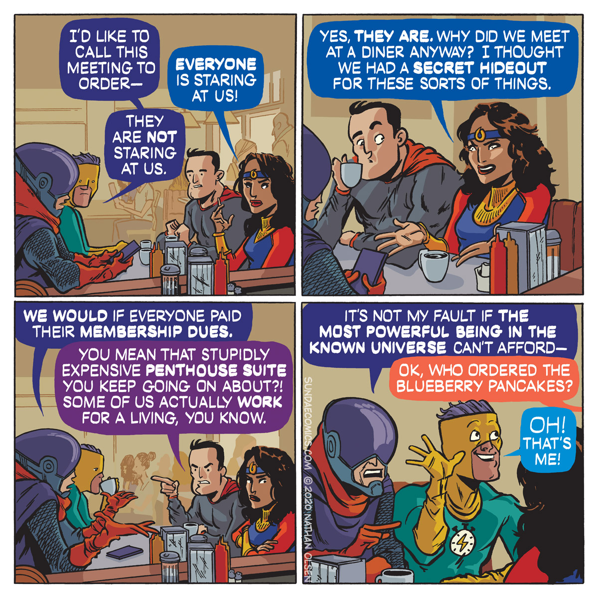 A webcomic about a superhero team that questions why they are holding their meeting at a diner. No one is happy.