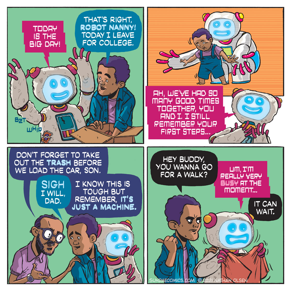 A webcomic about the real danger of machine learning. When throwing out an appliance feels like throwing out your best friend.